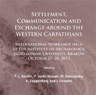 miniatura Settlement, Communication and Exchange around the Western Carpathians
